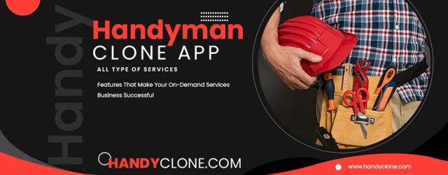 Handyman Clone App  – On-demand Service App Source Code For Successful On-demand Service Business