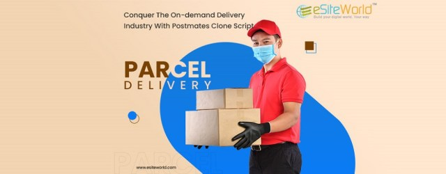 Conquer The On-demand Delivery Industry With Postmates Clone Script