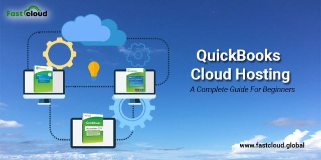 QuickBooks Cloud Hosting: A Complete Guide For Beginners
