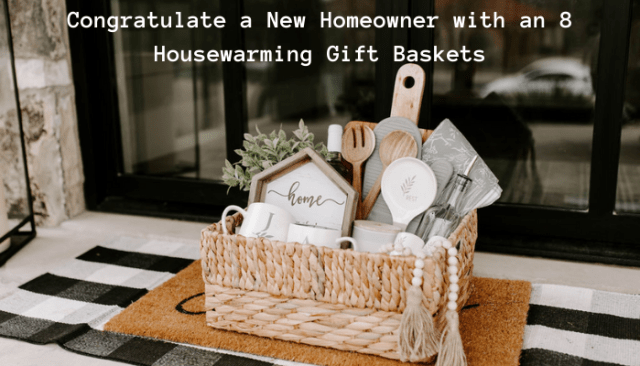 housewarming gift baskets delivery