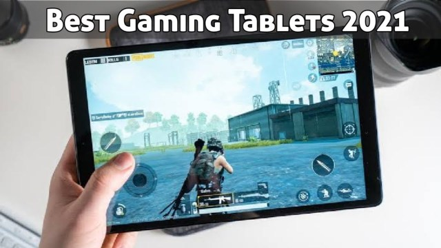 Top 5 Best Gaming Tablets of 2021