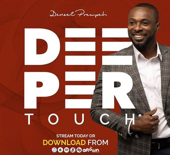 denzel-prempeh-deeper-touch [FULL ALBUM] Ps Denzel Prempeh & HBM - 'Deeper Touch'