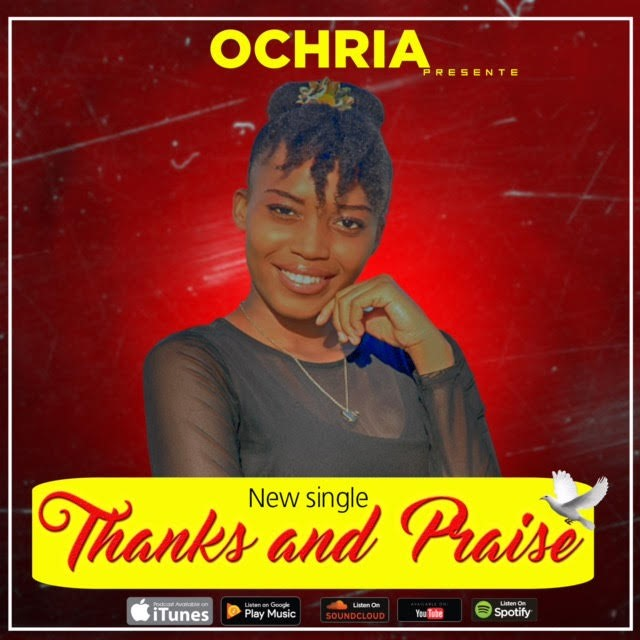 ochria-thanks-and-praise [MP3 DOWNLOAD] Ochria - 'Thanks and Praise'