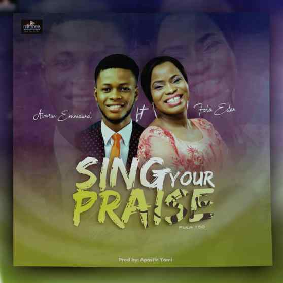 IMG-20200531-WA0012-300x300 [MP3 DOWNLOAD] Sing Your Praise - Awarun Emmanuel ft. Fola Eden