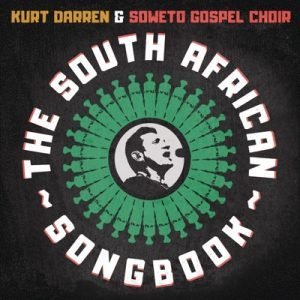 Kurt-Darren-Soweto-Gospel-Choir-E28093-The-lion-sleeps-tonight-fakaza2018.com-fakaza-2020-1 [MP3 DOWNLOAD] My African Dream – Kurt Darren & Soweto Gospel Choir