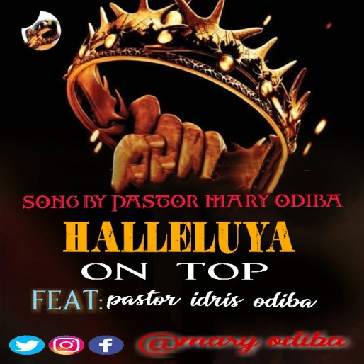 PicsArt_07-10-08.22.41-300x300 [Music + Video] Halleluyah On Top – Mary Odiba