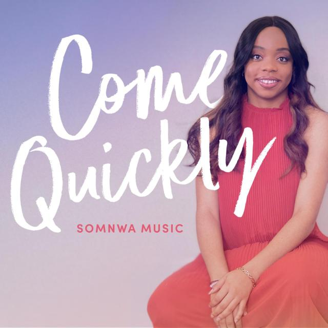 WhatsApp-Image-2020-08-16-at-1.22.45-PM [MP3 DOWNLOAD] Come Quickly - Somnwa Music