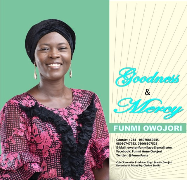 WhatsApp-Image-2020-08-20-at-1.43.23-PM [MP3 DOWNLOAD] Goodness And Mercy - Funmi Owojori