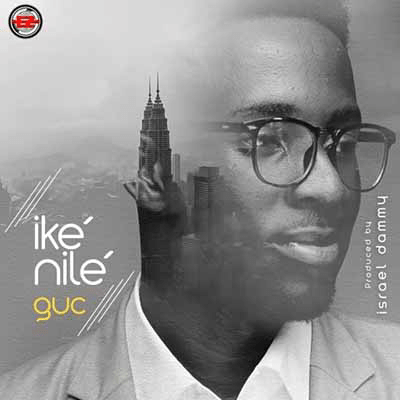 ExternalLink_main-art-Small [MP3 DOWNLOAD] Ike Nile - GUC