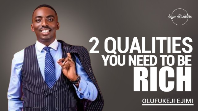 WhatsApp-Image-2020-10-28-at-1.30.40-AM [Must Watch] 2 Qualities You Need To Be Rich By Olufukeji Ejimi