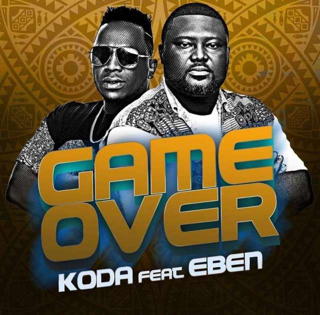 130549492_818290485570197_5827991872043482421_n-1 [MP3 DOWNLOAD] Game Over - KODA ft. Eben