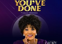 For All You've Done – Glory Kings [MP3, Lyrics]