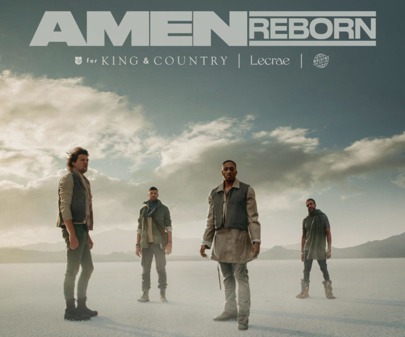 Amen (Reborn) - For KING & Country ft. Lecrae & Tony Williams [MP3, Video]