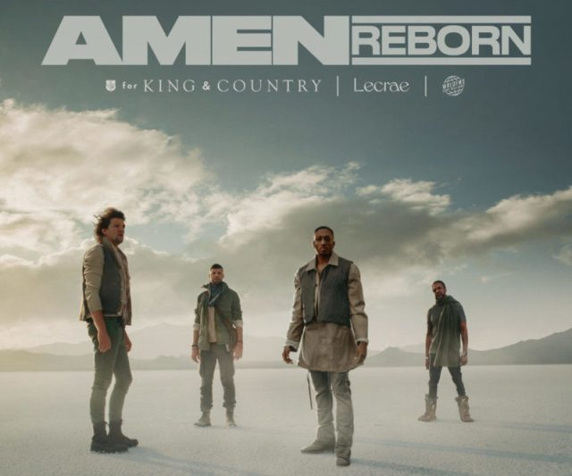 for KING & Country Amen ft Lecrae