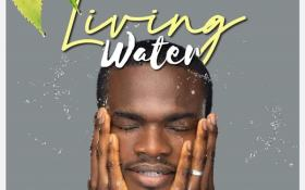 Living Water – Kunle Ministers [MP3, Video & Lyrics]