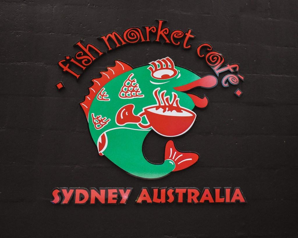 fish market cafe Sydney Austalia sign