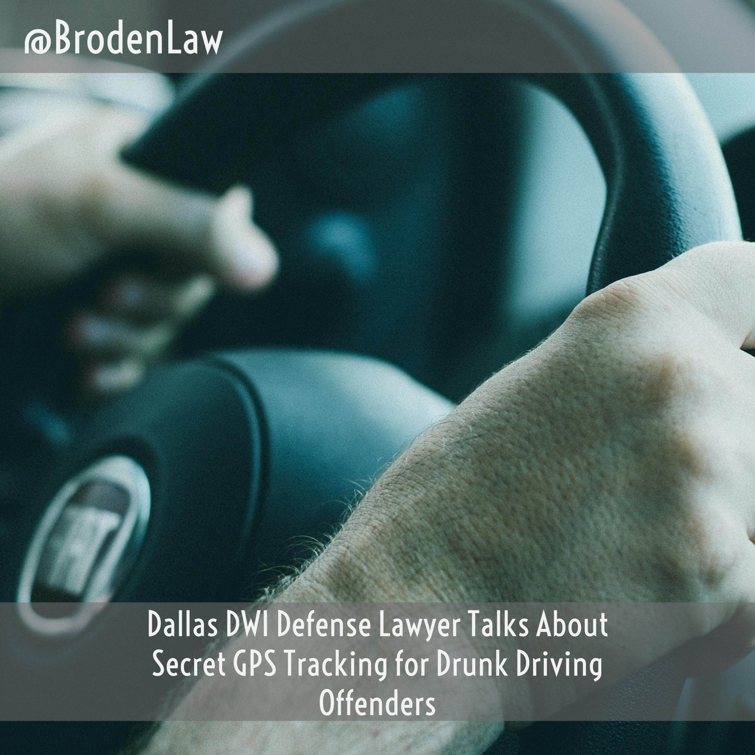 Dwi Defense Lawyer Talks About Secret Gps Tracking For