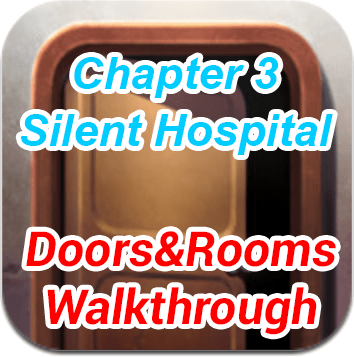 Doors and Rooms Chapter 3 Silent Hospital Walkthrough