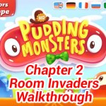 Pudding Monsters Chapter 2 Room Invaders Walkthrough