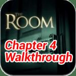 The Room Chapter 4 Walkthrough