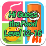 Hi Guess the Food Level 12,13,14,15,16 Answers Updated