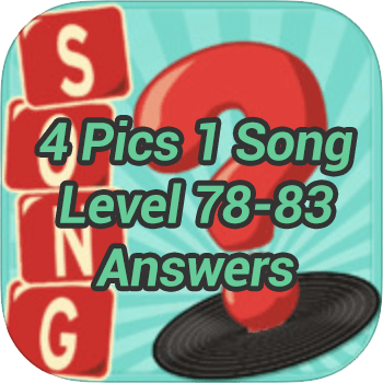 4 Pics 1 Song Level 78 83 update