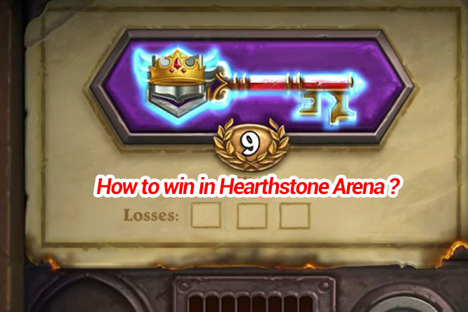 How to win in Hearthstone Arena