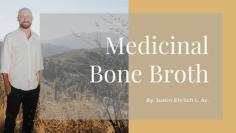 Justin Ehrlich Bone Broth Recipes