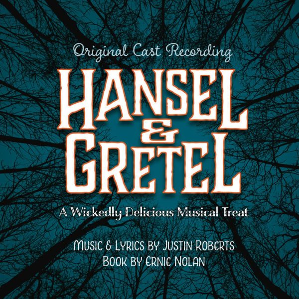Hansel and Gretel Album, lyrics and music by Justin Roberts