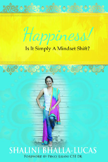 "Cover of ""Happiness! Is it Simply a Mindset Shift?"""