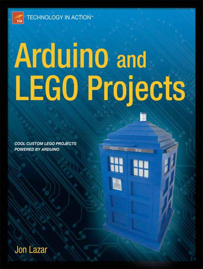 Arduino and LEGO Projects - My Book Is Finally Available!