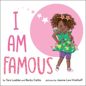 Picture Book Review: I Am Famous