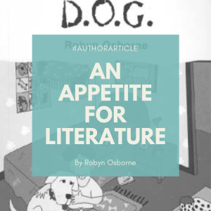 An Appetite for Literature by Robyn Osborne