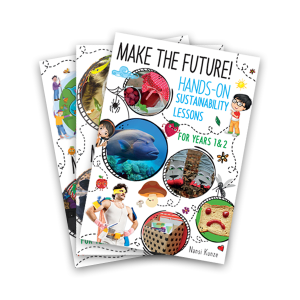 Book Review: Make the Future! Hands-On Sustainability Lessons Series by Nansi Kunze