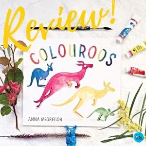 Book Review: Colouroos by Anna McGregor