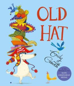 Picture Book Review: Emily Gravett's OLD HAT
