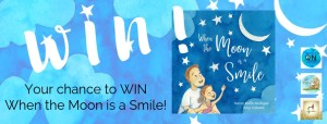 Smile! It's the When the Moon is a Smile #BookGiveaway!