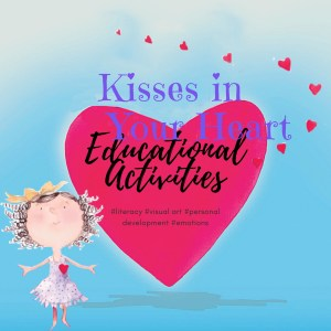 Kisses in Your Heart Educational Activities