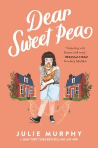 Book Review: Dear Sweet Pea, by Julie Murphy