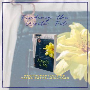 Finding the 'Write' Fit By Teena Raffa-Mulligan