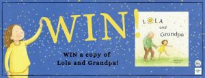 Lola and Grandpa #BookGiveaway to Brighten Your Day!