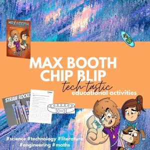 Max Booth Chip Blip Tech-tastic Educational Activities
