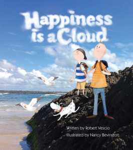 #BookReview: Happiness is a Cloud by Robert Vescio and Nancy Bevington