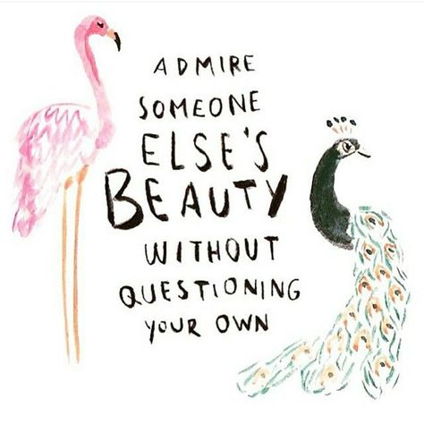 Admire someone else's beauty.