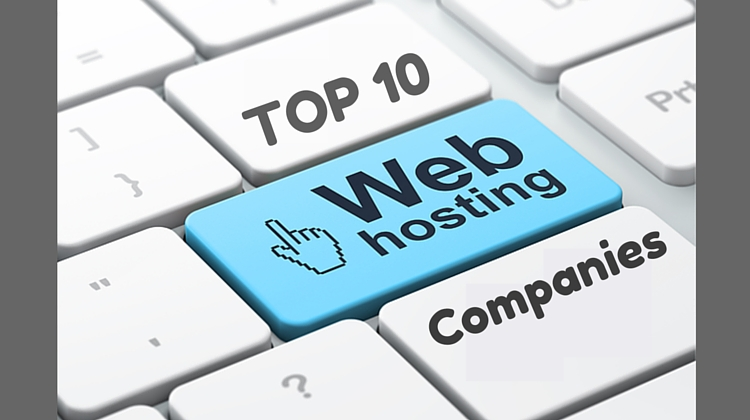 Top 10 web hosting companies