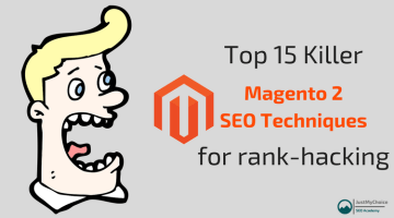 Top 15 Killer Magento 2 SEO Techniques for Rank Hacking. Don't miss it!