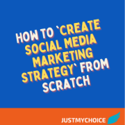 How to 'Create Social Media Marketing Strategy' from Scratch