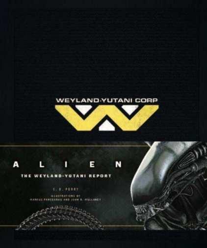 The Weyland-Yutani Report