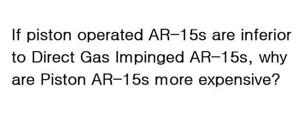 Piston v Direct Impingement ARs