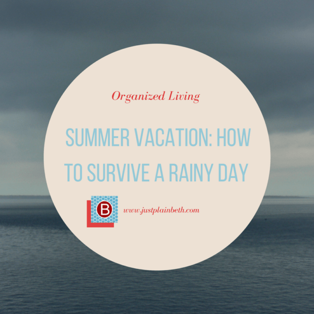 How to Survive a Rainy Day During Your Summer Vacation